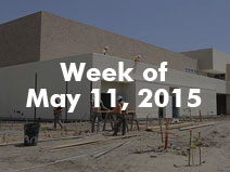 Construction - Week of 5/11/2015